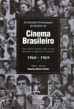 as_grandes_personagens_da_historia_do_cinema_brasileiro_decadas_de_1960_a_1969
