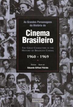 as_grandes_personagens_da_historia_do_cinema_brasileiro_decadas_de_1960_a_1969