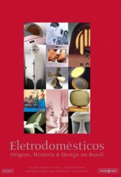 eletrodomesticos_origens_historia_e_design_no_brasil